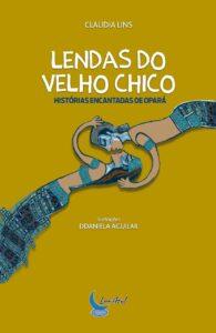 LENDAS DO VELHO CHICO HISTÓRIAS ENCANTADAS DE OPARÁ CAPA CASAL INDÍGENA